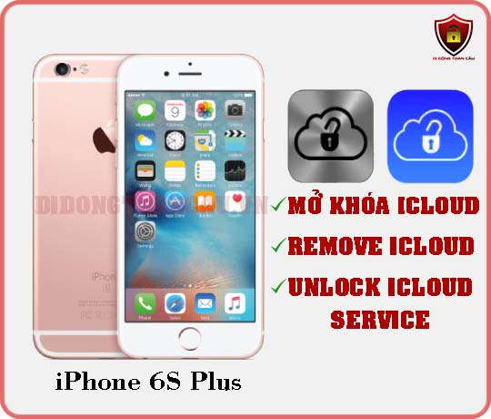 Mở khóa iCloud iPhone 6S Plus