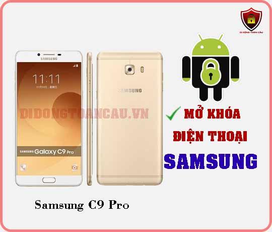 Mở khoá điện thoại Samsung C9 PRO