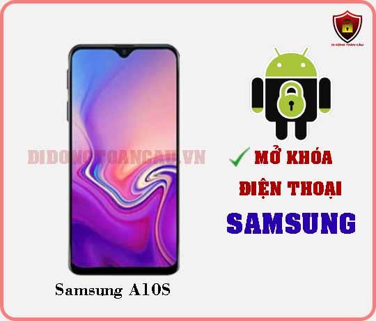 Mở khoá điện thoại Samsung A10S