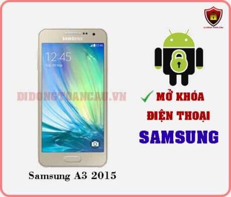 Mở khoá điện thoại Samsung A3 2015