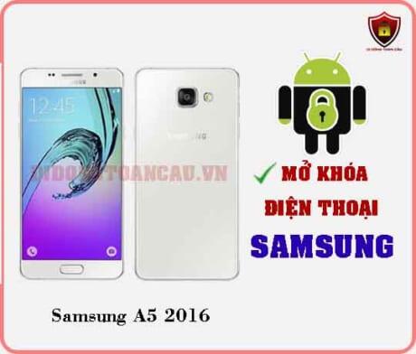 Mở khoá điện thoại Samsung A5 2016