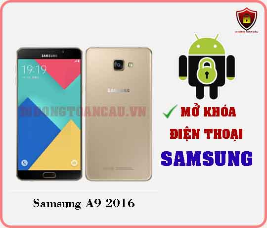 Mở khoá điện thoại Samsung A9 2016