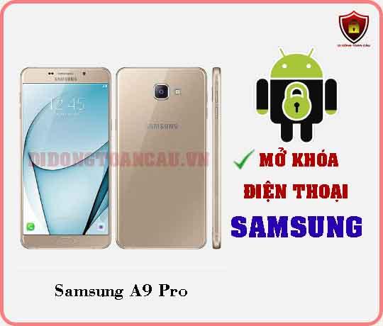 Mở khoá điện thoại Samsung A9 PRO