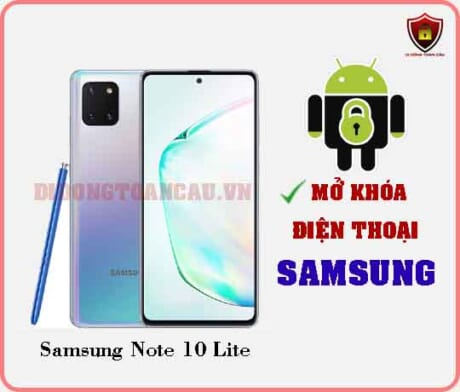 Mở khoá điện thoại Samsung Note 10 Lite