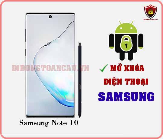 Mở khoá điện thoại Samsung Note 10