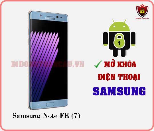 Mở khoá điện thoại Samsung Note 7 FE 7