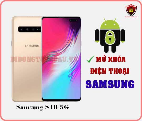 Mở khoá điện thoại Samsung S10 5G