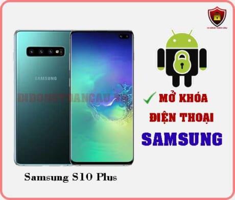 Mở khoá điện thoại Samsung S10 Plus