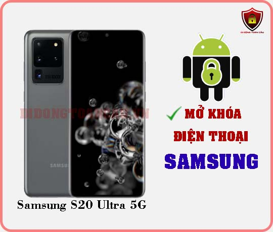 Mở khoá điện thoại Samsung S20 Ultra 5G