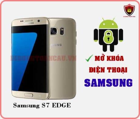 Mở khoá điện thoại Samsung S7 EDGE