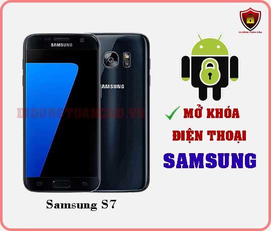 Mở khoá điện thoại Samsung S7