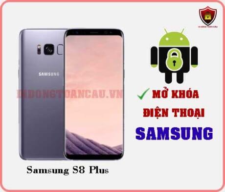 Mở khoá điện thoại Samsung S8 Plus