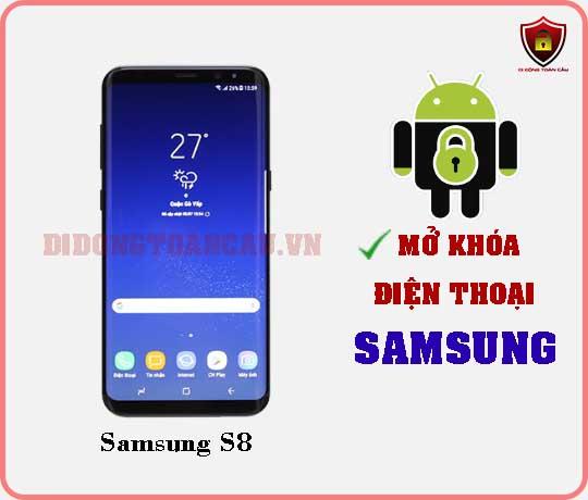 Mở khoá điện thoại Samsung S8