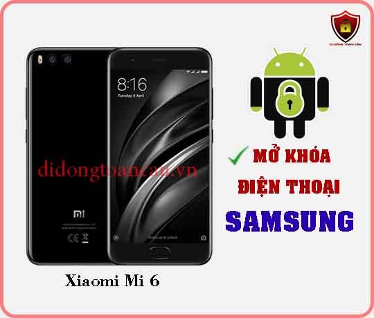 Mở khoá điện thoại Xiaomi Mi 6
