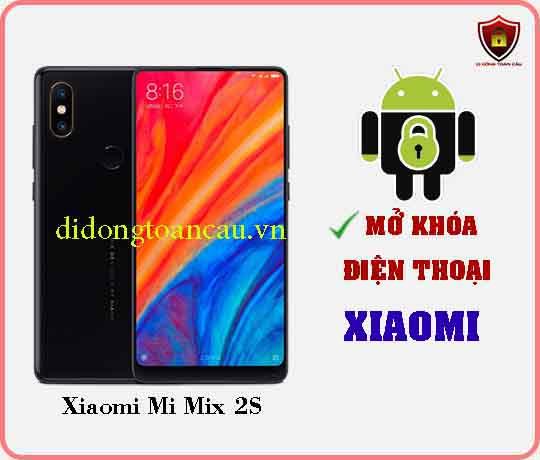 Mở khoá điện thoại Xiaomi Mi Mix 2s