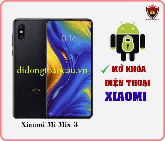 Mở khoá điện thoại Xiaomi Mi Mix 3