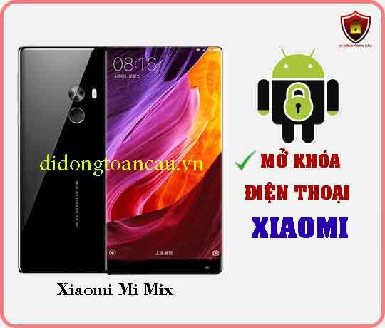 Mở khoá điện thoại Xiaomi Mi Mix