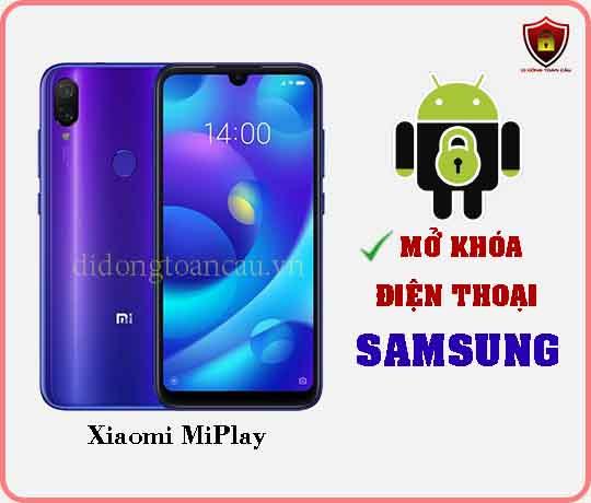 Mở khoá điện thoại Xiaomi Miplay