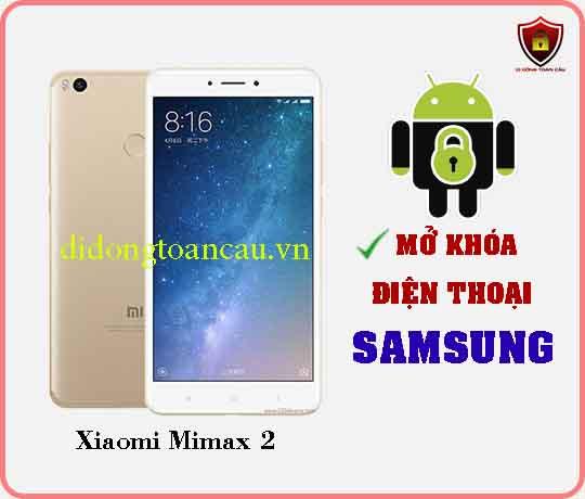Mở khoá điện thoại Xiaomi Mimax 2
