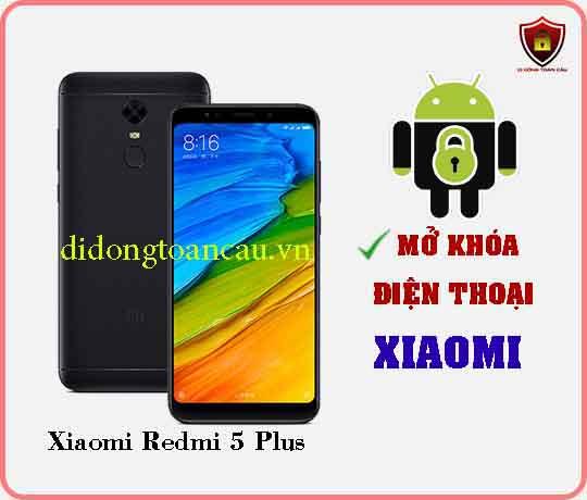 Mở khoá điện thoại Xiaomi REDMI 5 PLUS