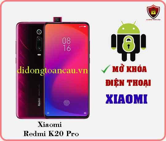 Mở khoá điện thoại Xiaomi REDMI K20 PRO