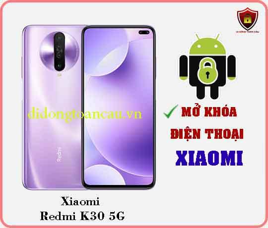 Mở khoá điện thoại Xiaomi REDMI K30 5G