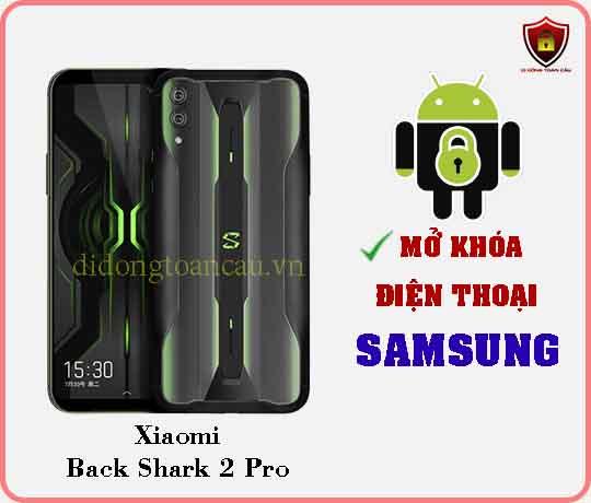 Mở khoá điện thoại Xiaomi Black Shark 2 pro