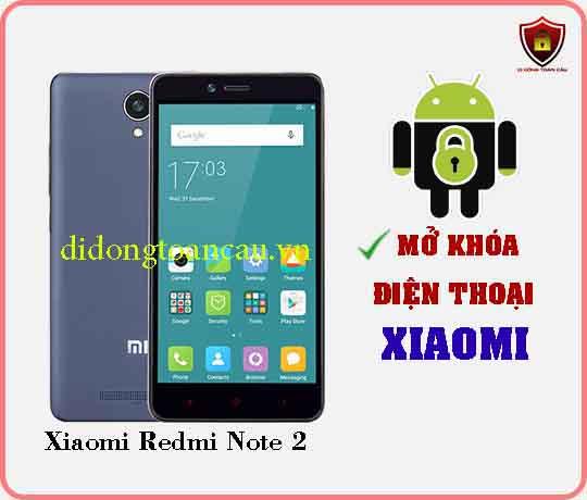Mở khoá điện thoại Xiaomi REDMI NOTE 2