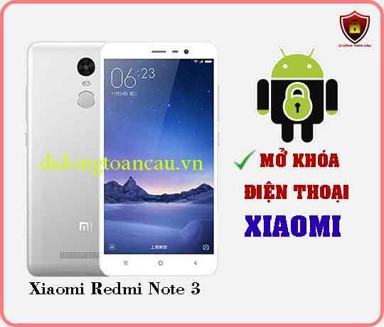 Mở khoá điện thoại Xiaomi REDMI NOTE 3