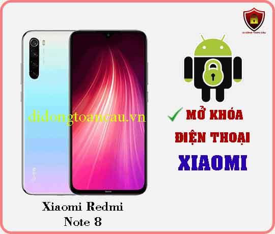 Mở khoá điện thoại Xiaomi REDMI NOTE 8