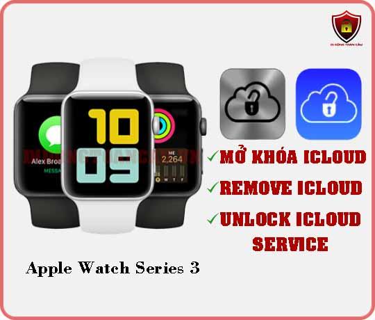 Mở khóa iCloud Apple Watch Series 3