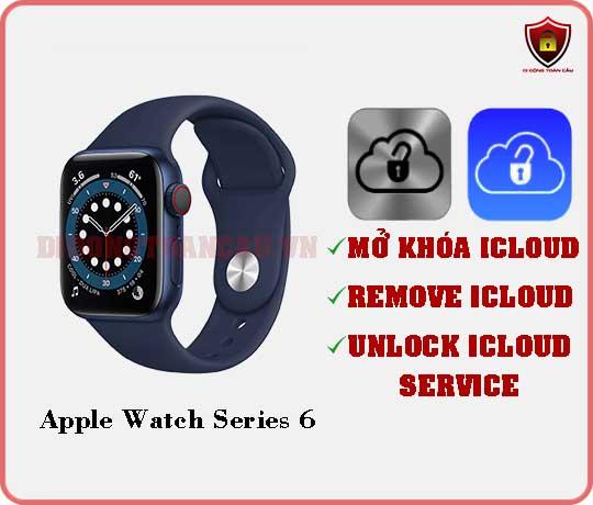 Mở khóa iCloud Apple Watch Series 6