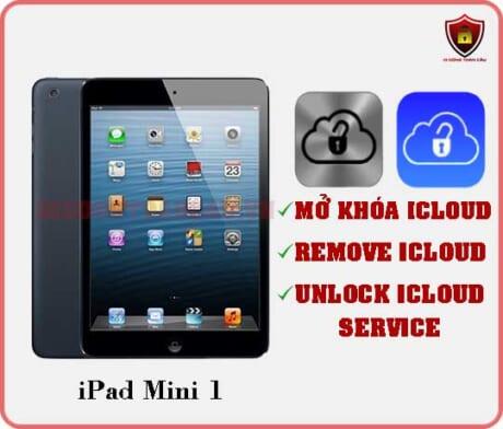 Mở khóa iCloud iPad Mini 1