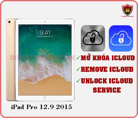 Mở khóa iCloud iPad Pro 12,9 inch 2015