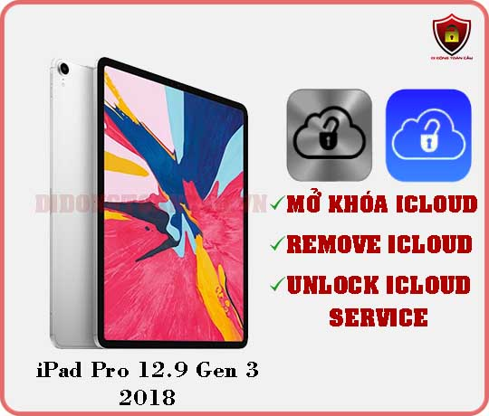 Mở khóa iCloud iPad Pro 12,9 inch Gen 3 2018