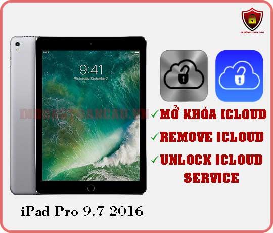 Mở khóa iCloud iPad Pro 9,7 inch 2016
